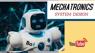 What is Mechatronic | Mechatronic System Design | Very Basics of Mechatronics in 10 Minutes