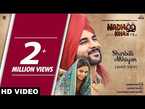 New Punjabi Song Sharbati Akhiyan By Gurnam Bhullar Is Out Web