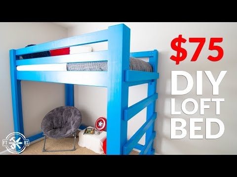 How to Build a DIY Loft Bed for $75