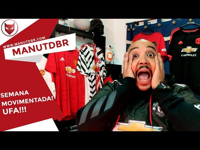 SEMANA MOVIMENTADA!!! UFA!!! - ManUtd BR News - T02 EP33