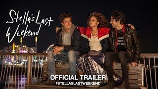 Stella's Last Weekend (2018) | Official Trailer HD