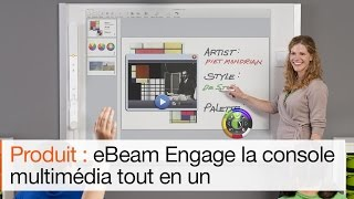 Tableau interactif eBeam Engage : le plus multimédia des TBI