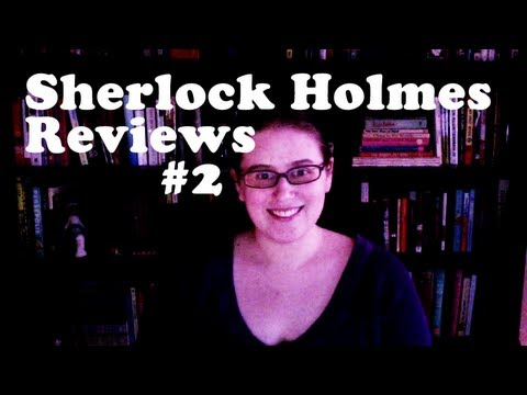 Sherlock Holmes Reviews #2: The Memoirs of SH, The Return of SH, & The Hound of the Baskervilles