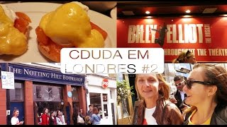 Recipease do Jamie Oliver, Notting Hill e Billy Elliot - CDUDAemLondres #2