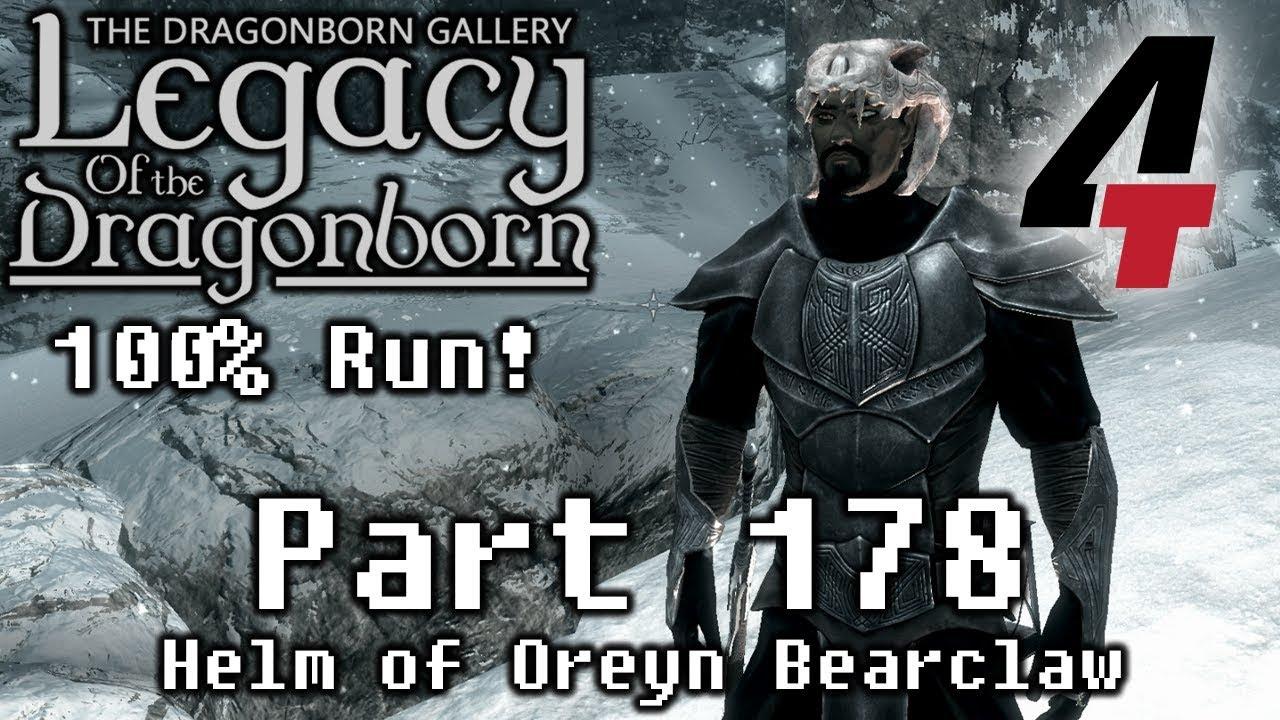 Legacy of the Dragonborn (Dragonborn Gallery) - Part 178: Helm of Oreyn  Bearclaw