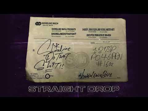 Shoreline Mafia - Straight Drop