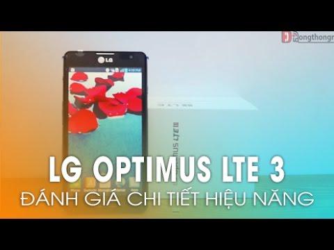 LG Optimus LTE 3 -  Những trải nghiệm trên tay và đánh giá hiệu năng (Phần 3)