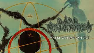 DARK MILLENNIUM - Where Oceans Collide (Album Teaser)