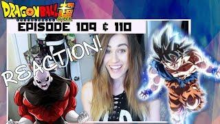 Dragon Ball Super Episode 109 & 110 REACTION!