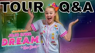 """D.R.E.A.M. THE TOUR"" Q&A! - JoJo Siwa"