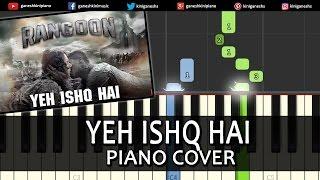 Yeh Ishq Hai Rangoon|Arijit Singh|Hindi Song|Piano Chords Tutorial Instrumental Karaoke By Ganesh
