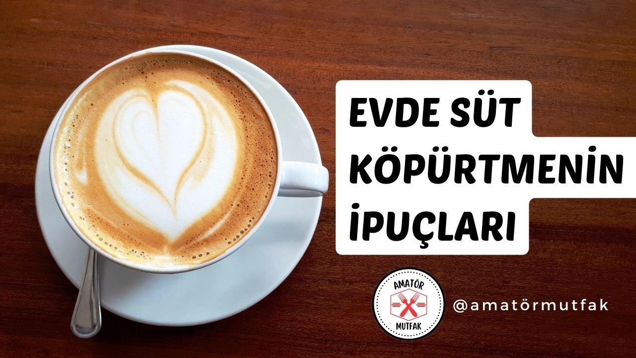 Evde Kolay Cappuccino Yapmak