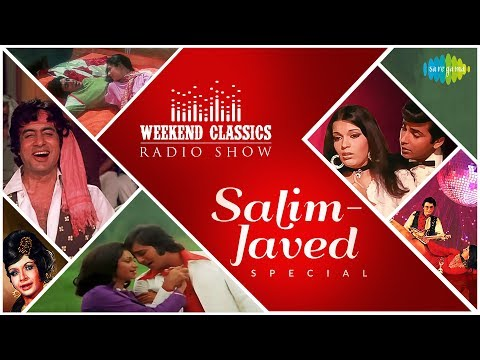 Weekend Classic Radio Show | Salim - Javed Special | Hum Diwana Dil | Khaike Paan Banaras Wala