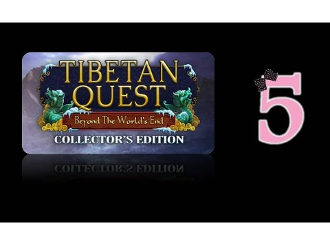 Tibetan Quest: Beyond the World's End (CE) - Ep5 - w/Wardfire