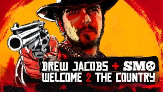 Drew Jacobs Welcome 2 The Country