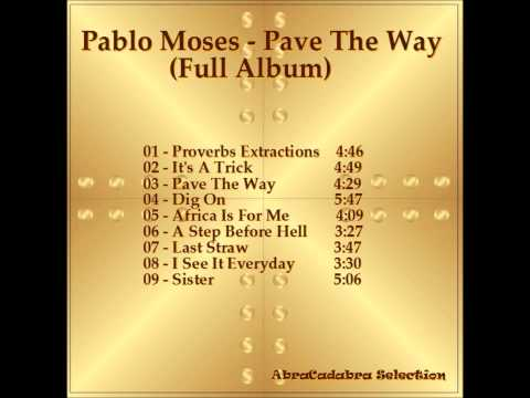Pablo Moses - Pave The Way (Full Album)