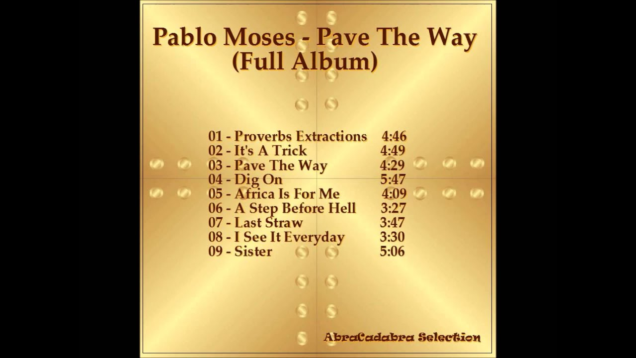 Pablo Moses - Pave The Way