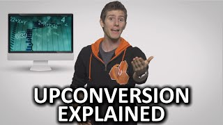 Upconversion As Fast As Possible