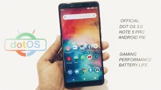 DotOS V3.0 on Redmi Note 5 Pro   Official   Android Pie Rom