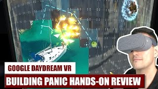 First Touch: Building Panic for Daydream VR Hands-On Review