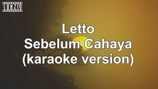 Letto - Sebelum Cahaya (Karaoke Version + Lyrics) No Vocal #sunziq