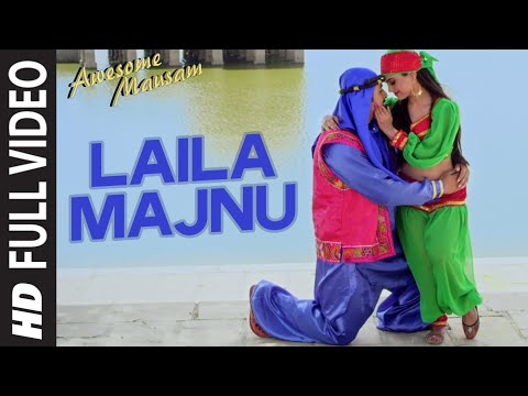 Laila Majnu FULL VIDEO Song | AWESOME MAUSAM | Javed Ali, Monali Thakur | T-Series