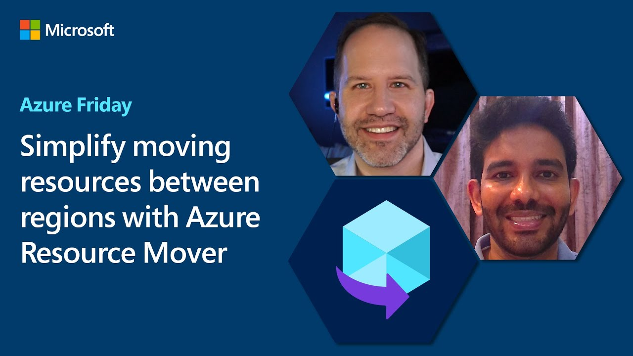 Simplify Moving Resources Between Regions with Azure Resource Mover