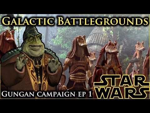 I Hate Myself For This  | Gungan Campaign Ep 1 | Star Wars Galactic Battlegrounds: Clone Campaigns
