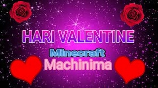 Video Kasih Sayang | Hari Valentine Spesial | Minecraft PE Machinima Indonesia download MP3, 3GP, MP4, WEBM, AVI, FLV Agustus 2018
