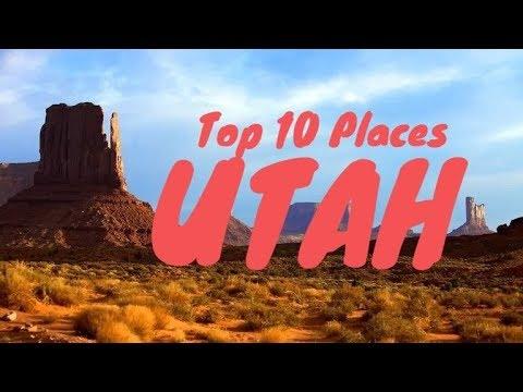 Top 10 Best Places to Visit in Utah