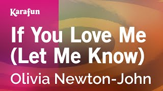 Karaoke If You Love Me (Let Me Know) - Olivia Newton-John *