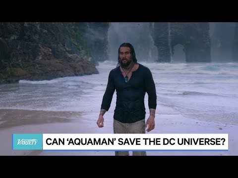 Can 'Aquaman' Save the DC Universe?