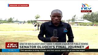 Senator Ben Oluoch's body taken to Migori stadium for viewing