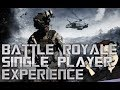 Battle Royale; Single player experience
