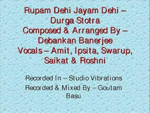 Rupam Dehi Jayam Dehi - Maa Durga Stotra