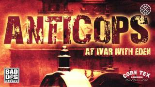 ANTICOPS - RAIN OF RUIN - ALBUM: AT WAR WITH EDEN - TRACK 10