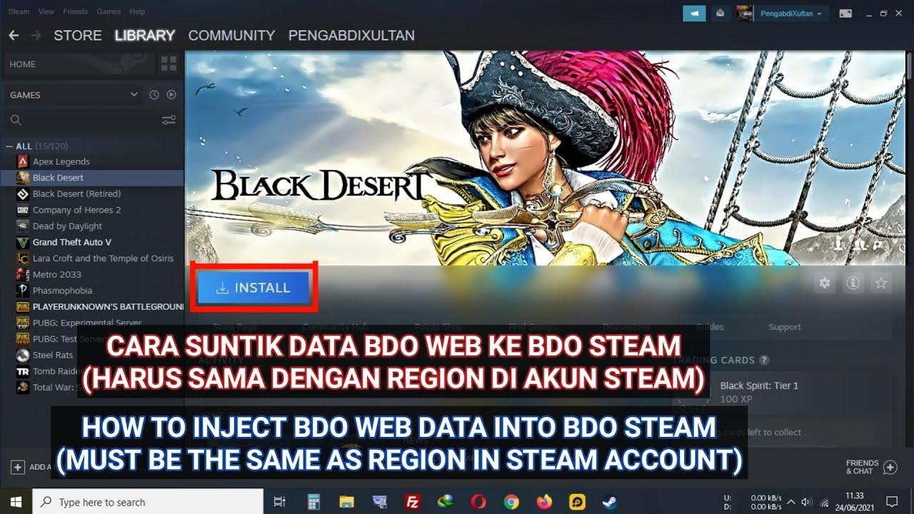 Cara Suntik Data BDO WEB ke BDO STEAM (Harus Sama Dengan Region di Akun STEAM)