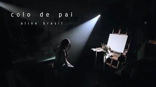 Baixar COLO DE PAI - ALINE BRASIL - CD SANTIDADE (OFFICIAL MUSIC VIDEO)