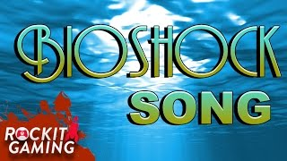Bioshock Collection Rap Song | Bioshock The World | Rockit Gaming