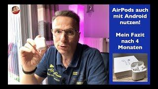 AirPods mit Android nutzen? Mein Fazit nach 4 Monaten mit den genialen AirPods von Apple