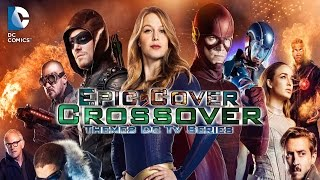 Gambar cover Medley Themes DC's TV Series | Epic Orchestral Cover [Supergirl |The Flash|Arrow&LegendsOfTomorrow