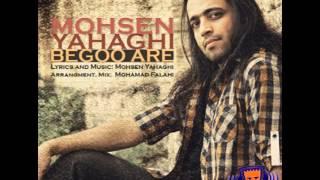 Mohsen Yahaghi   Begoo Are 128