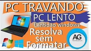 PC TRAVANDO, Muita Lentidão ao Iniciar Windows, PC Lento, Resolva sem formatar