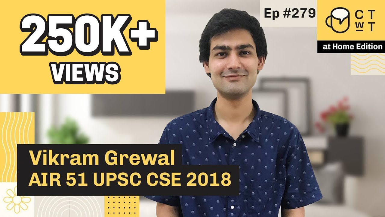Vikram grewal essay strategy upsc topper 51 rank marks