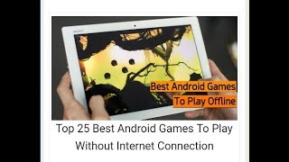 Top 25 best android games to play without internet connection