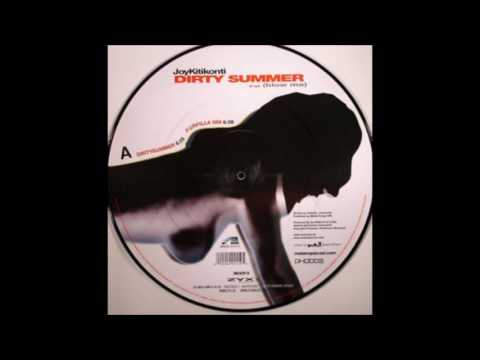 Joy Kitikonti   Dirty Summer (Blow Me Rock Mix)