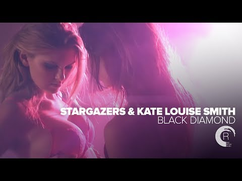 Stargazers & Kate Louise Smith - Black Diamond (Official Music Video) Amsterdam Trance