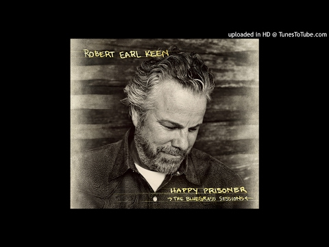 Robert Earl Keen - Dark as a Dungeon