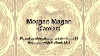 Morgan Magan (on celtic harp)