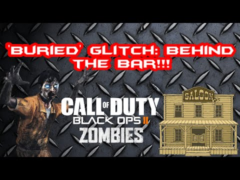 Black Ops 2 Glitches The Saloon Bar Counter On Quot Buried